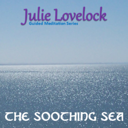 Guided Meditation | The Soothing Sea by Julie Lovelock