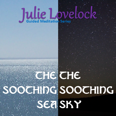 Guided Meditations | The Soothing Sea & Sky by Julie Lovelock