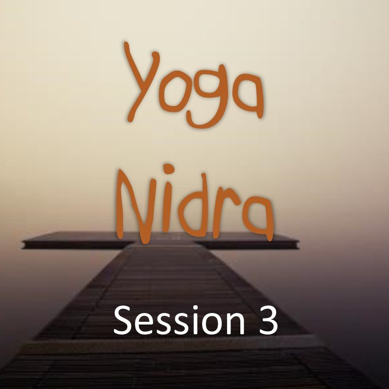 Yoga Nidra by Julie Lovelock | Session 3